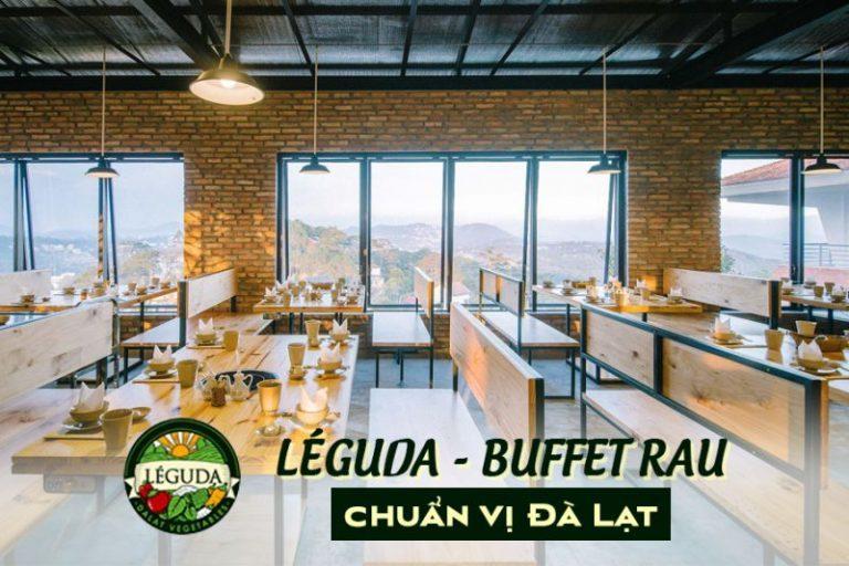 Nhà hàng view đẹp nhất Đà Lạt - nhà hàng Leguda buffer rau
